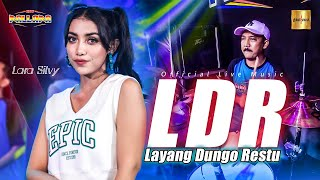 Lara Silvy ft New Pallapa - Layang Dungo Restu (LDR) (Official Live Music)