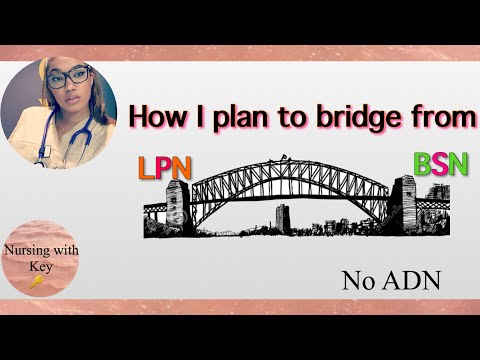 LPN To BSCN Bridge Program| How To Go From Lpn To RN
