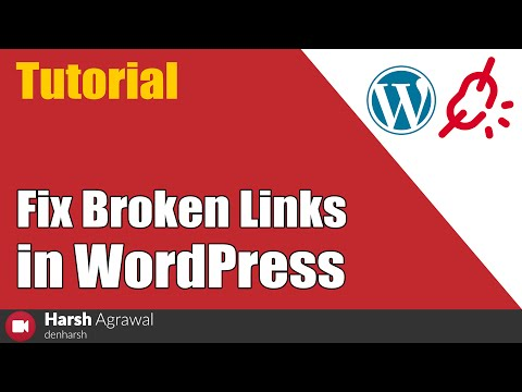 How To Fix Broken Links In WordPress - Complete Tutorial