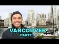 Vancouver Parte 1