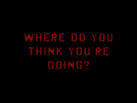 Where Do You Think You're Going? - Horror Stories for the Faint of Heart