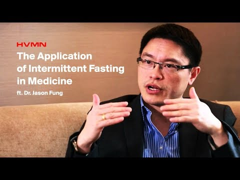 The Application of Intermittent Fasting in Medicine ft. Jason Fung || HVMN Podcast Ep. 61