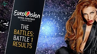RESULTS BATTLE 1: Best Song of Eurovision (2018) • The Battles •