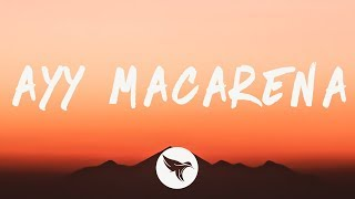 Tyga - Ayy Macarena (Lyrics)
