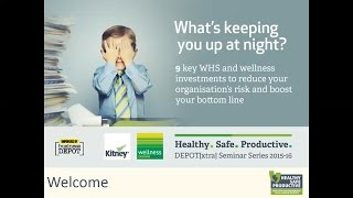 Healthy Safe Productive Webinar One: What's keeping you up at night
