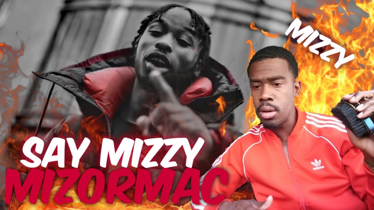 AMERICAN REACTS TO UK RAPPERS MizOrMac - Say Mizzy