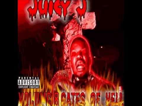 Juicy J - Vol.8 Gates Of Hell