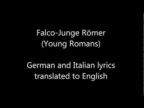 Junge Römer by Falco lyrics (English Subtitles)