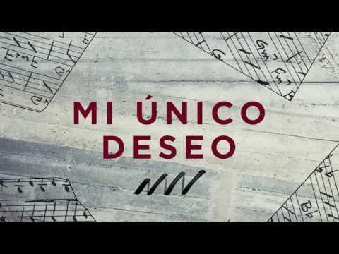 Mi Unico Deseo - Tras Tu Corazón | New Wine