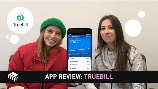 2 Girls and aฑ App: Truebill Review