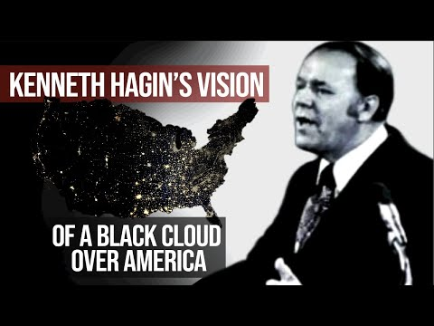 Kenneth Hagin's Vision of a Black Cloud Over America