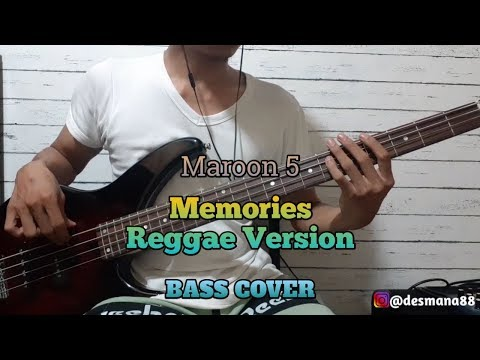 Bass COVER || MEMORIES - Maroon 5 (Reggae Version by Chocolate Factory)