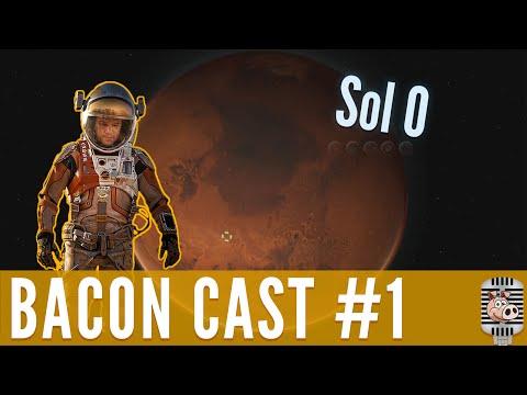 The Martian - Bacon Cast #1 - Sol 0