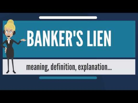 What is BANKER'S LIEN? What does BANKER'S LIEN mean? BANKER'S LIEN meaning  & explanation