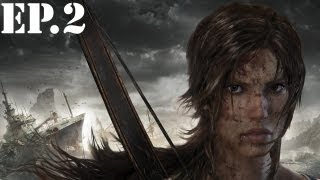 Tomb Raider (2013) - Part 2 - Me and My Bow - Walkthrough / Let's Play