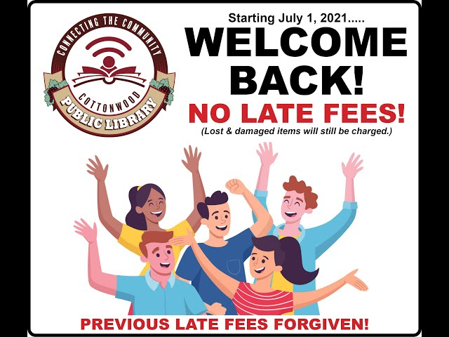 Inside Cottonwood - Yavapai County Free Library District - No More Late Fees