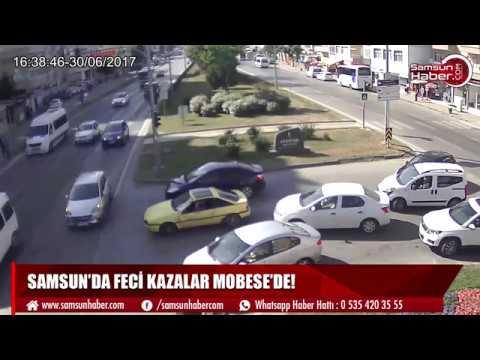 Samsun'da feci kazalar MOBESE'de!