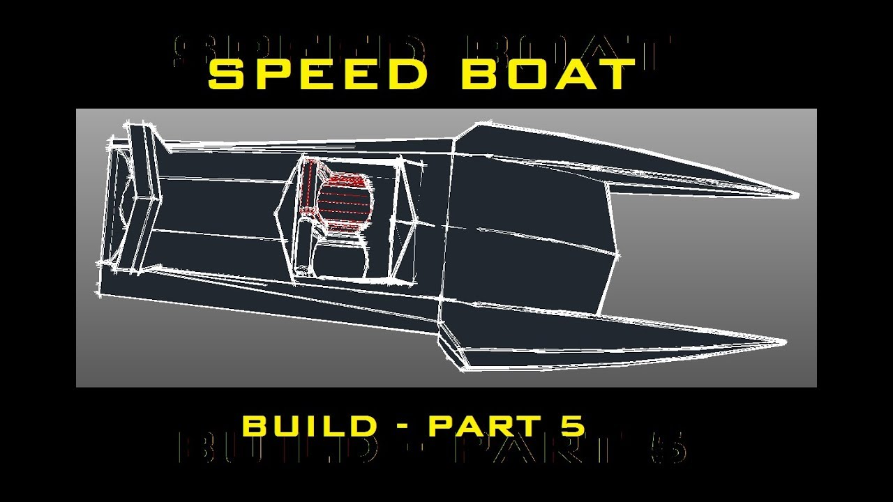 speed boat build - part 5