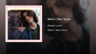 Play When I Was Yours