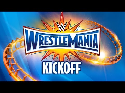 WrestleMania 33 Kickoff: April 2, 2017 Mp3