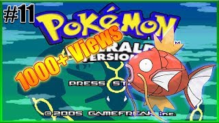 Pokemon Emerald Playthrough #11 | 1,000+ VIEWS! |