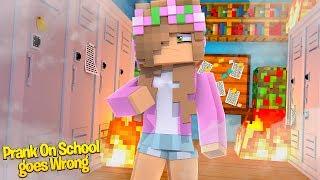 PRANK ON MINECRAFT HIGH SCHOOL GOES WRONG!   Minecraft Little Kelly