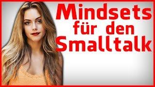 2 Mindsets, um im Smalltalk führen sofort beliebt zu werden