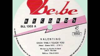 Valentino - Each Time I Touch You ( 1983 Italo Disco Collection)