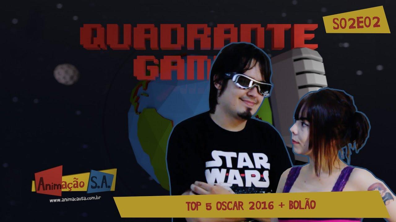 Quadrante Gamma S02E02 - Top 5 Oscar 2016 + Bolão