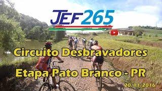 JEF265 | Circuito Desbravadores etapa Pato Branco - 20/11/2016