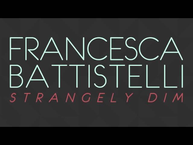 francesca-battistelli-strangely-dim-official-audio-francescabattistelli
