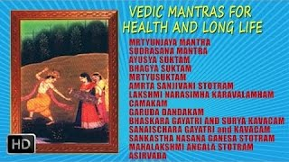Vedic Mantras for Health and Long Life - Dr. R. Thiagarajan