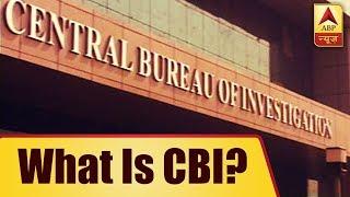 What is CBI? | ABP News