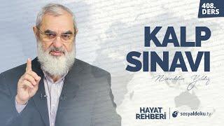 KALP SINAVI Hayat Rehberi-Nureddin Yıldız 408. Ders
