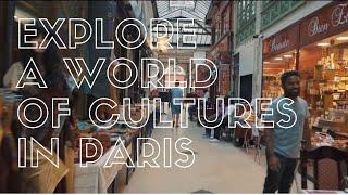 Explore a world of cultures in Paris