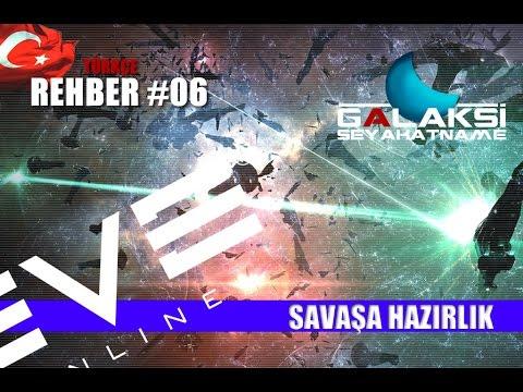 Eve Online Türkçe Rehber 06 - Savaşa Hazırlık