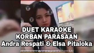Karaoke Duet Smule Korban Parasaan - Andra Respati Elsa Pitaloka.mp3