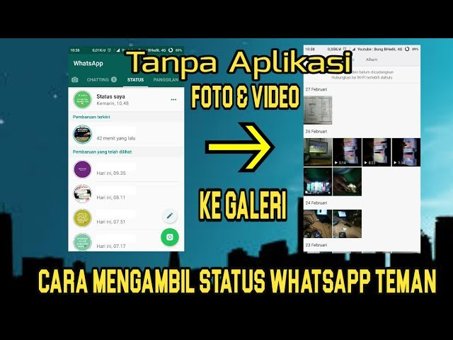 Cara Mengambil Status Whatsapp Teman Tanpa Aplikasi Youtube