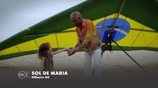 SOL DE MARIA | Gilberto Gil | OK OK OK (2018)