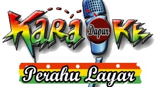 Lagu Karaoke - Perahu Layar remix with Lirik