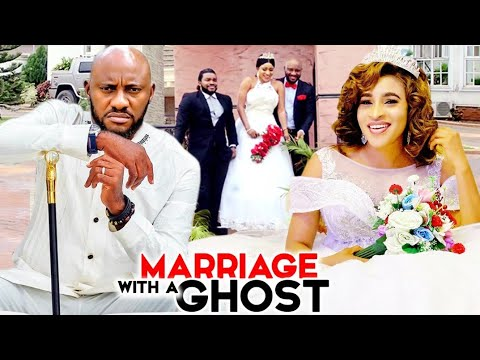 Download MARRIAGE WITH A GHOST SEASON 1&2 - NEW HIT MOVIE YUL EDOCHIE 2021 LATEST NIGERIAN NOLLYWOOD MOVIE