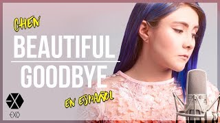Gambar cover CHEN - Beautiful goodbye (COVER EN ESPAÑOL) | Gret Rocha