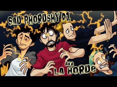 La Horde - Phelous, Le Sad Panda, ChaosD1 & Welshy