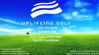 Uplifting Only w/ Ori Uplift #048: 2013 Tune of the Year Top 20 Countdown, aired on DI.fm 2014-01-08