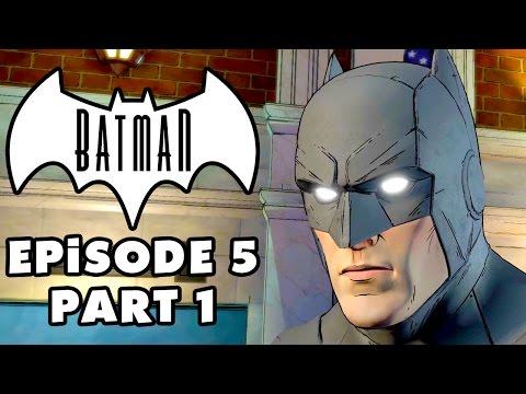 City of Light! - Batman: The Telltale Series - Episode 5 Gameplay Walkthrough Part 1