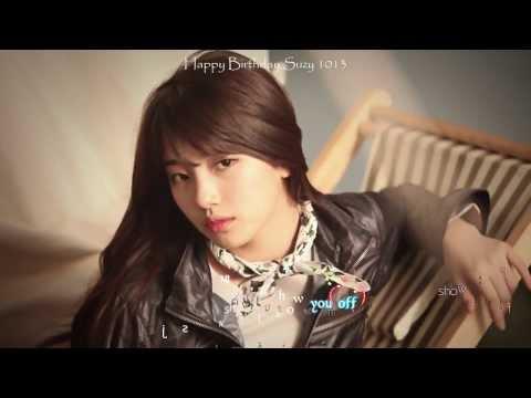 Happy Birthday 20th Bae Suzy 10.10.2013 || HD MV || [Kara + Vietsub] Show You Off - Stevie Hoang