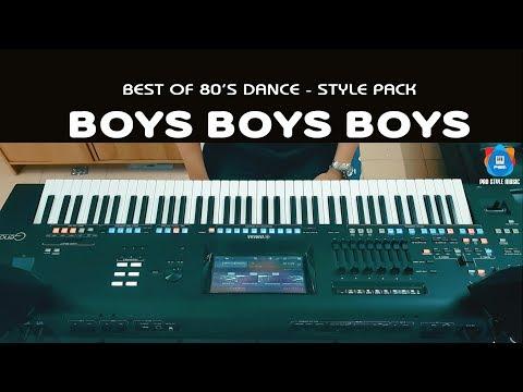 Boys Boys Boys - Style for Yamaha Keyboard - Best of 80's Dance music