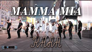 [KPOP IN PUBLIC NYC] KARA(카라) - Mamma Mia(맘마미아) Dance Cover