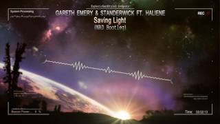 Скачать Gareth Emery Standerwick Ft HALIENE Saving Light NAD Bootleg Free Release