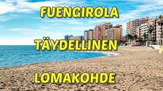 Fuengirola - Täydellinen Lomakohde